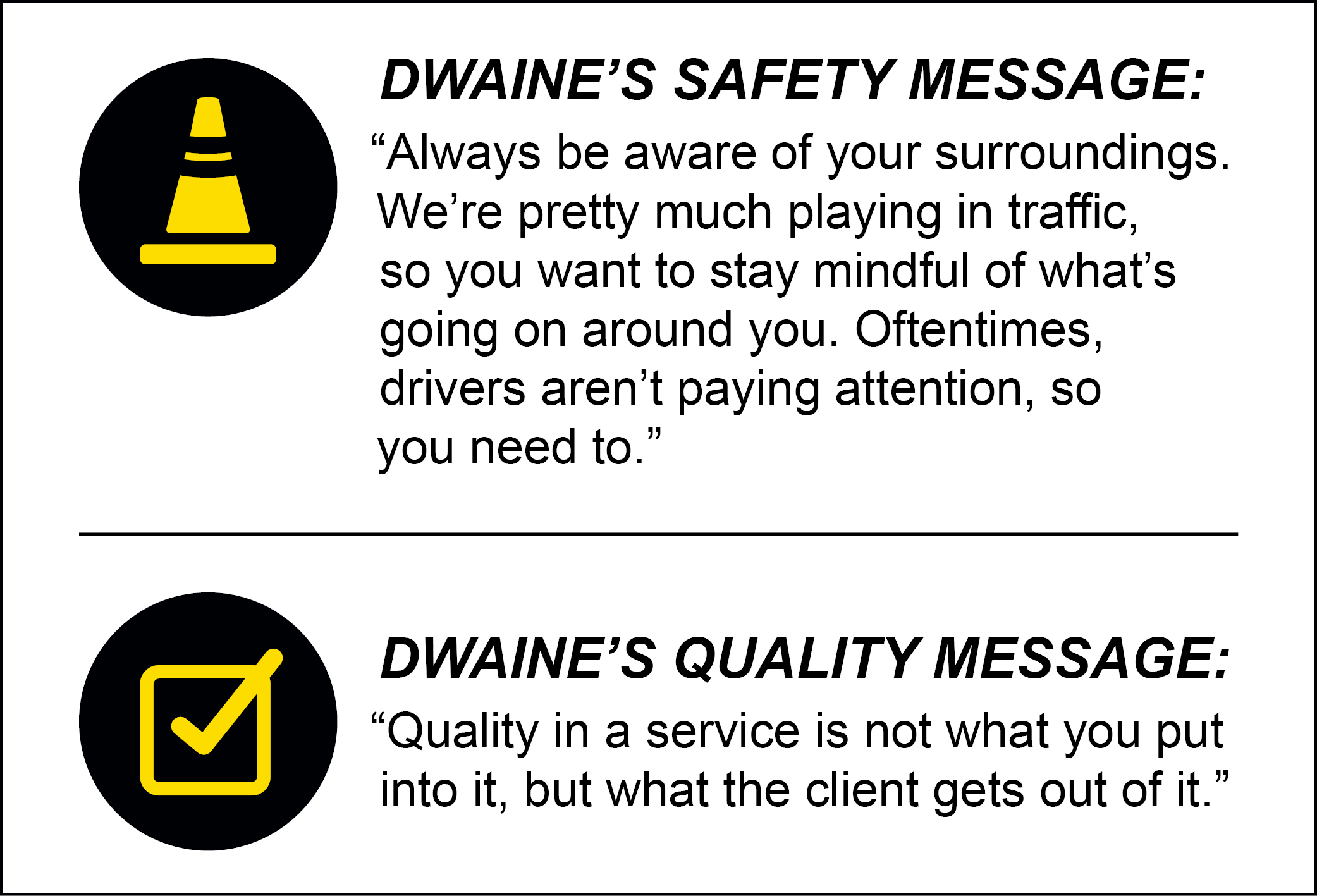 Dwaine Holmes's safety and quality messages.